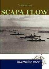 Scapa Flow (german Edition): By Ludwig von Reuter