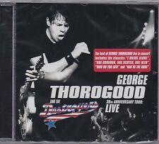 George Thorogood - Live-30th Anniversary Tour   CD   NEU&OVP-SEALED!