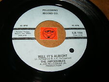 THE IMPOSSIBLES - WELL IT'S ALRIGHT - MR.MAESTRO  / LISTEN - DOO WOP POPCORN