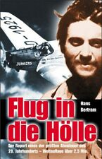 Flug in die Hölle Bertram, Hans