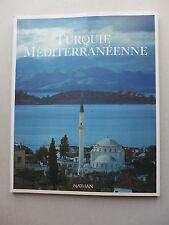 Michael Neumann-Adrian et Gerhard P. Muller  - Turquie méditerranéenne