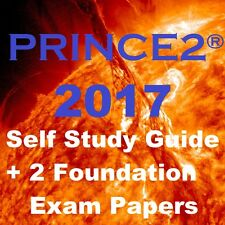 Managing Projects with PRINCE2 2017 Self Study Guide + 2 Foundation Exam Papers