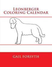 Leonberger Coloring Calendar by Gail Forsyth (2015, Paperback)