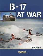 New B-17 at War by William Yenne (2006, Paperback, Revised) WW2 USAAF