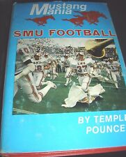Mustang Mania Southern Methodist University SMU Football Temple Pouncey 1981