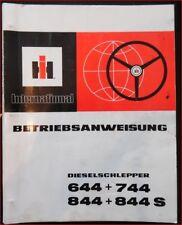 IHC Schlepper 644 , 744 , 844 , 844 S Betriebsanweisung