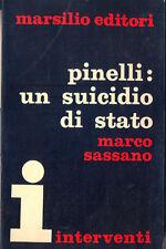 Pinelli: un suicidio di stato Marco Sassano Marsilio