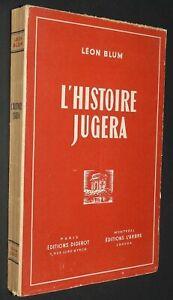 L'HISTOIRE JUGERA LEON BLUM 1945 FRONT POPULAIRE PETAIN PROCES RIOM GUERRE 39-45