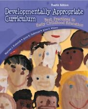 Developmentally Appropriate Curriculum : Best Practices in Early Childhood...