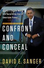 Confront and Conceal: Obama's Secret Wars and Surprising Use of American Power (