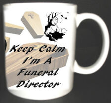 KEEP CALM I'M A FUNERAL DIRECTOR MUG. LIMITED EDITION GIFT, WITH GIFT BOX