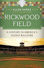 Rickwood Field: A Century in America's Oldest Ballpark-ExLibrary