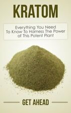 Kratom Plant Tree Health Benefit Alternative Medicine Naturopathy Paperback Book