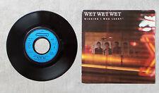 "VINYLE 45T 7"" SP MUSIQUE INT PROMO / WET WET WET ""WISHING I WAS LUCKY"" 1987"