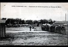 ROUEN (76) CONCOURS de CHIENS de POLICE dréssés au CHAMP DE MARS animé en 1909