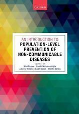 An Introduction to Population-Level Prevention of Non-Communicable Diseases...