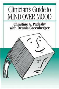 Clinician's Guide to Mind Over Mood by Greenberger, Dennis Paperback Book The