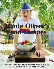 Jamie Oliver's Food Escapes: Over 100 Recipes from the Great Food Regions of the