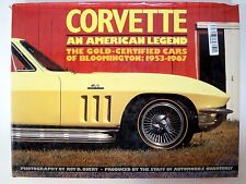 1963 - 1967 Corvette An American Legend The Gold-Certified Cars of Bloomington