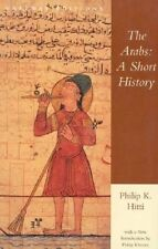 The Arabs: A Short History by Philip Khuri Hitti (Paperback, 1996)