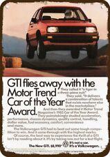 1985 VOLKSWAGEN GTI Vintage Look Replica Metal Sign -MOTOR TREND CAR OF THE YEAR
