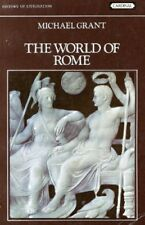 The World Of Rome :-Michael Grant
