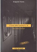 L- L'UOMO DELLA CUCCIETTA NR.10 - RINEHART - DEAGOST --- 2007 - B - BPP235