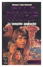STAR WARS FLEUVE NOIR LA TEMPêTE APPROCHE CRISE DE LA FLOTTE NOIRE TBE  1999
