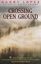 Crossing Open Ground by Barry Lopez (1989, Paperback)