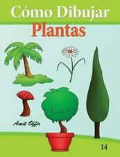 C�mo Dibujar: Plantas : Libros de Dibujo by amit offir (2013, Paperback)