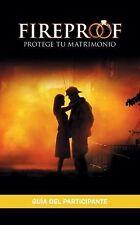Fireproof: Guia del participante Spanish Edition