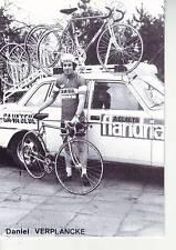 CYCLISME carte daniel VERPLANCKE  (equipe flandria ca va seul )  1979
