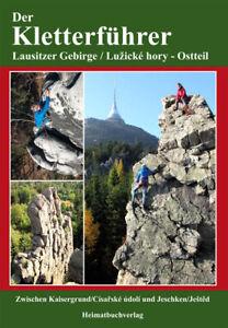 Kletterführer Böhmische Schweiz Jeschken Lausitz Gebirge Lužické hory Nordböhmen