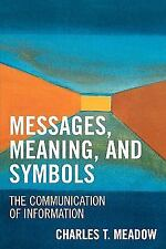 MESSAGES, MEANINGS AND SYMBOLS - NEW PAPERBACK BOOK