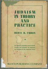 Judaism in Theory and Practice by Beryl D. Cohon