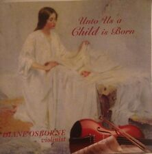 Unto Us a Child is Born, Diane Osborne, Violinist, Christmas, Classical, Violin