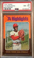 1975 Topps Bob Gibson '74 Highlights #3 PSA 8 NM-MT