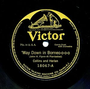 COLLINS and HARLAN on 1916 Victor 18067 - Way Down in Borneo-o-o-o