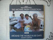 MICHAEL PALIN - AROUND THE WORLD 80 DAYS- ANCIENT MARINERS- TIMES  PROMO DVD VGC