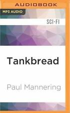 Tankbread by Paul Mannering (2016, MP3 CD, Unabridged)