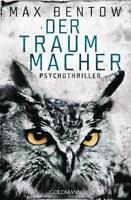 Der Traummacher / Nils Trojan Bd.6 von Max Bentow (2016 Taschenbuch) NR HAUSHALT