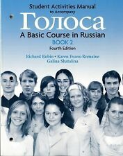 Student Activities Manual Golosa Bk 2:Basic Course in Russian 4th Richard Robin