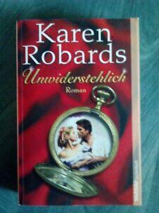 Karen Robards - Unwiderstehlich