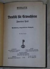 Deutsch Für Erwachsene Zweiter Teil-Berlitz 1934 in GERMAN