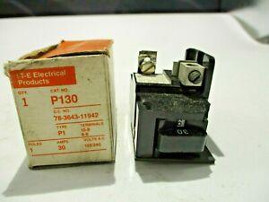 NEW ITE P130 1 POLE 30A/AMP PUSHMATIC CIRCUIT BREAKER