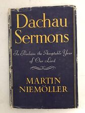 Dachau Sermons - Martin Niemoller - Translated by R H Pfeiffer - 1947 - 1st Ed