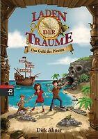 Laden der Träume - Das Gold der Piraten: Band 1 von Ahne... | Buch | Zustand gut