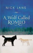 A Wolf Called Romeo, Jans, Nick, Good Condition, Book