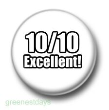 10/10 Excellent 1 Inch / 25mm Pin Button Badge School Reunion Top Marks Swot Fun