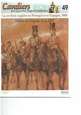 CAVALIERS DES GUERRES NAPOLEONIENNES N°49 CAVALERIE ANGLAISE PORTUGAL & ESPAGNE